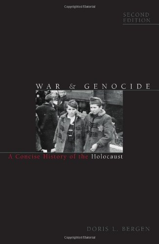 War and Genocide: A Concise History of the Holocaust (Critical Issues in World and International History)