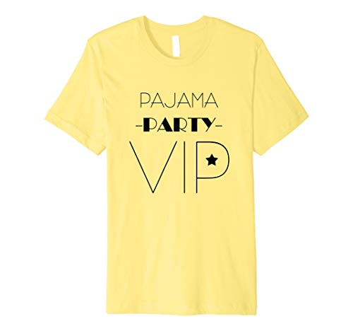 Pajama Party VIP Gift Clothes T Shirt for Girls Best -