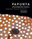 img - for Papunya: A Place Made After the Story: The Beginnings of the Western Desert Painting Movement by Geoffrey Bardon (2006-08-01) book / textbook / text book