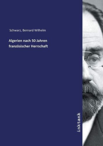 Algerien nach 50 Jahren französischer Herrschaft (German ()