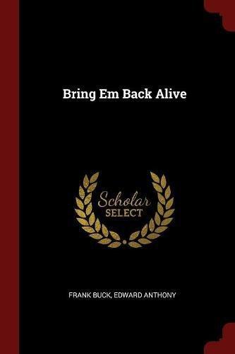 Bring Em Back Alive pdf epub