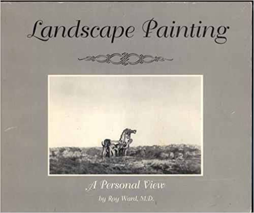Landscape Painting: A Personal View