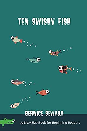 Ten Swishy Fish