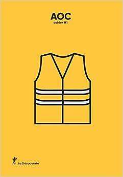 """"""" Gilets jaunes """" : hypothèses sur un mouvement (01)"""