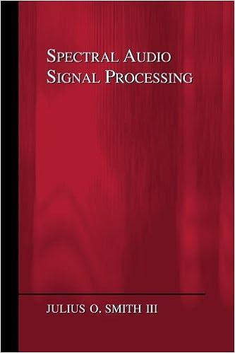 Spectral Audio Signal Processing: Julius O  Smith III: 9780974560731