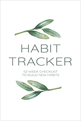 Amazon Com Habit Tracker 2021 Weekly Self Improvement Planner 52 Week Checklist To Build New Habits Self Help Workbook To Train New Routine For Work Business Fitness Health Water Intake More 9798686942011