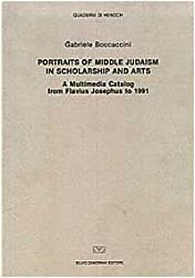 Portraits of Middle Judaism in scholarship and arts: A multimedia catalog from Flavius Josephus to 1991 (Quaderni di Henoch)