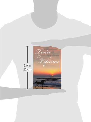 Twice In A Lifetime: First book in the trilogy of the Lifetime series