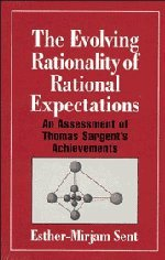The Evolving Rationality of Rational Expectations: An Assessment of Thomas Sargent's Achievements (Historical Perspectiv