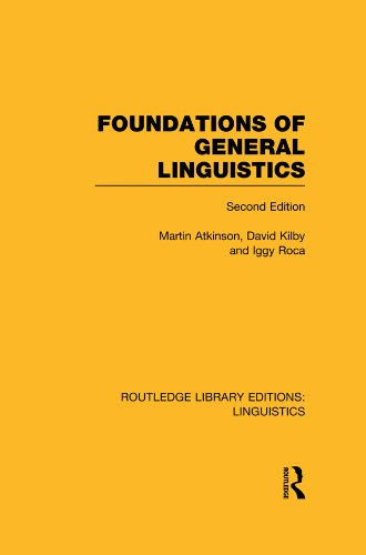 Foundations of General Linguistics (RLE Linguistics A: General Linguistics) (Routledge Library Editions: Linguistics) Pdf