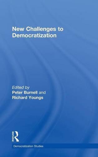 New Challenges to Democratization (Democratization Studies)