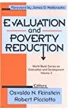Evaluation and Poverty Reduction Vol. 3 : Proceedings from a World Bank Conference, , 0765808765