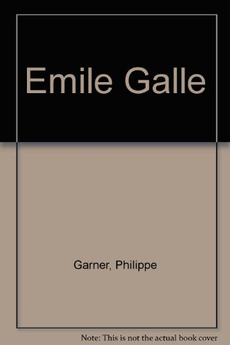 Emile Galle (Academy Art Editions)