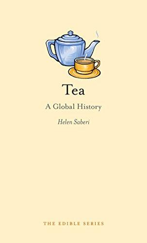 Tea: A Global History (Edible) [Helen Saberi] (Tapa Dura)