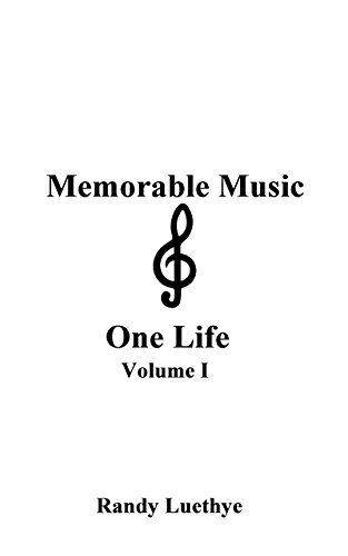 Memorable Music & One Life: Volume I