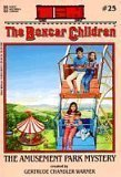 The Amusement Park Mystery - Book #25 of the Boxcar Children