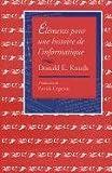 Éléments pour une histoire de l'informatique (CSLI Lecture Notes) (French Edition)