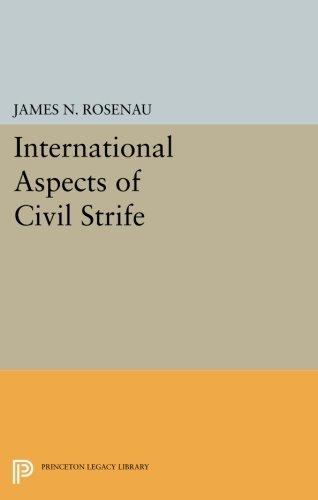 International Aspects of Civil Strife (Princeton Legacy Library)