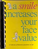 A Smile Increases Your Face Value, , 1562450115