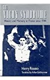 The Vichy Syndrome, Henry Rousso, 0674935381