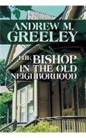 The Bishop in the Old Neighborhood (Blackie Ryan Novels)