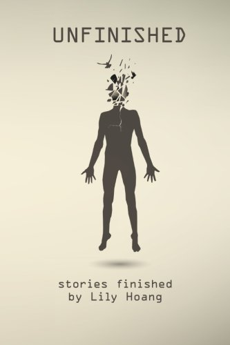 Unfinished: stories finished by
