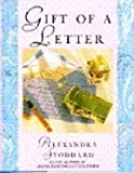 Gift of a Letter, Alexandra Stoddard, 0385266308