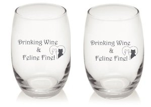 Drinking Wine and Feline Fine Unique Dishwasher Safe Stemless 15 oz Funny Wine Glasses Set of 2