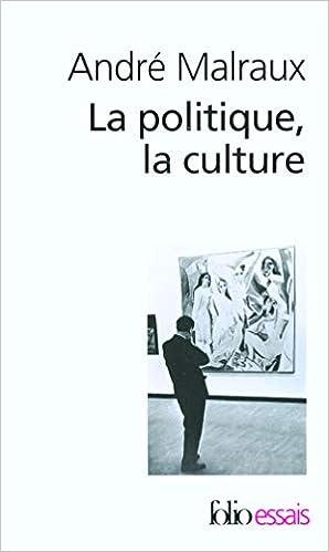 Amazon Fr La Politique La Culture Discours Articles Entretiens 1925 1975 Malraux Andre Mossuz Lavau Janine Livres