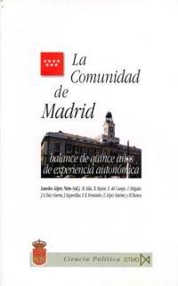 La Comunidad de Madrid: Balance de quince años de experiencia autonómica (Ciencia política) (Spanish Edition)