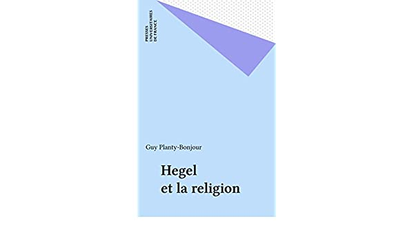 Hegel Et La Religion French Edition Kindle Edition By