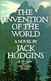 Invention of the World, Jack Hodgins, 0151452814