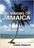 The Making of Jamaica