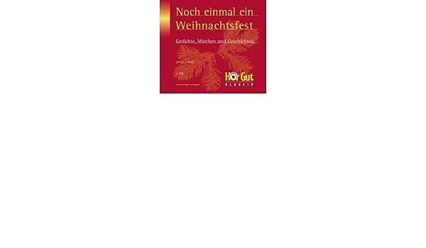 Noch Einmal Ein Weihnachtsfest Cd Gedichte Mrchen Und