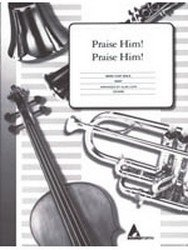 Praise Him Praise Him Bass Clef instrument - C Bass Inst, Piano - Sheet Music
