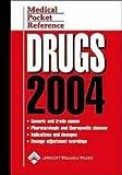 Medical Pocket Reference : Drugs 2004, Springhouse Publishing Company Staff, 1582552460
