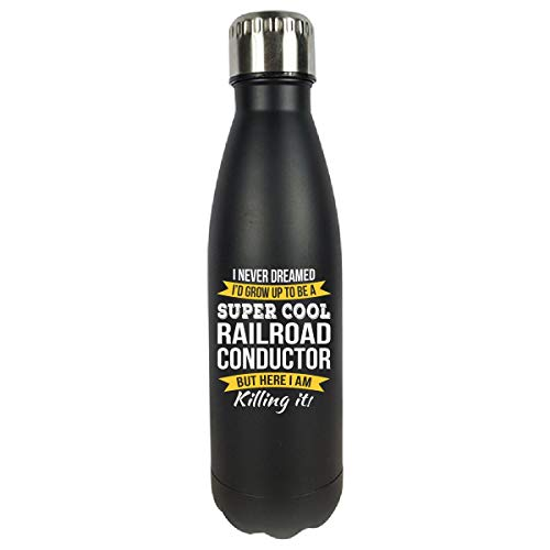 Super Cool Railroad Conductor Funny Gift - Water Bottle Double Wall Vacuum ()