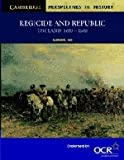 Regicide and Republic, Graham E. Seel, 0521589886
