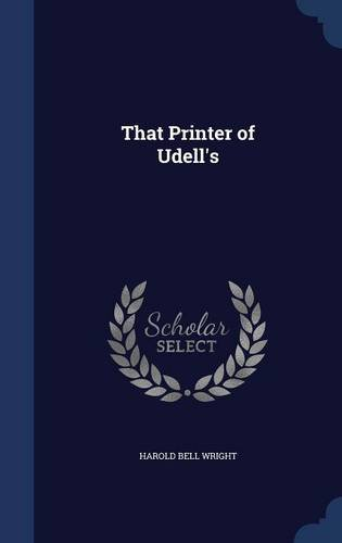 book cover of That Printer of Udell\'s