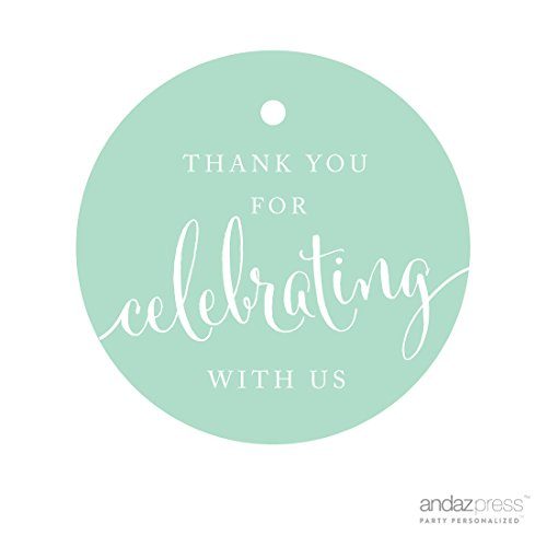 Andaz Press Circle Gift Tags, Thank You For Celebrating With Us, Mint Green, 24-Pack, Round Thanks Tag For Baby Bridal Wedding Shower, Anniversary Celebration, Graduation, Outdoor Event, Picnic, Luau, Christmas Hanukkah Holiday Party, Sweet 16 Quinceanera Birthday, Kids Birthday Party, Baptism, Christening, Confirmation, Communion Party Favors, Gifts, Boxes, Bags, Treats and Presents (Party Favor For Sweet 16)