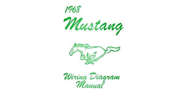 amazon com 1968 ford mustang wiring diagrams schematics automotive 1968 Ford Mustang Instrument Wiring-Diagram