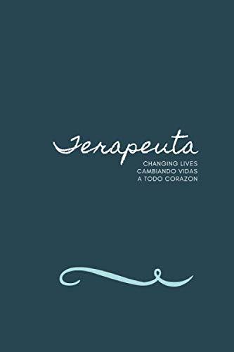 Terapeuta Bilingual Cuaderno Notebook: Spanish English Notebook Self Care Theme