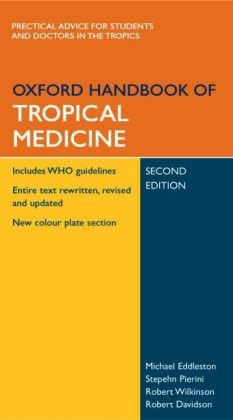 Oxford Handbook of Tropical Medicine (Oxford Handbooks Series)
