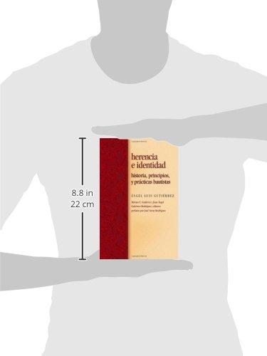 Herencia e identidad / Inheritance and Baptists Identity: Historia, principios, y practicas bautistas/ History, Principles, and Practice (Spanish Edition) by Judson Pr