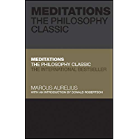Meditations: The Philosophy Classic (Capstone Classics) (English Edition)