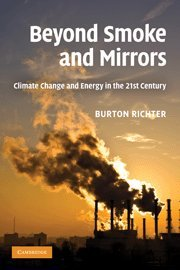 Beyond Smoke and Mirrors: Climate Change and Energy in the 21st Century