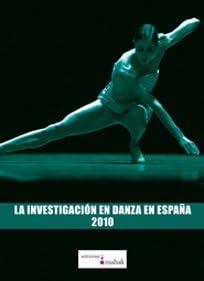 La investigacion en danza en España 2010: Amazon.es: GIMENEZ MORTE, CARMEN: Libros