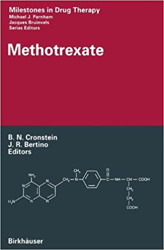 Methotrexate (Milestones in Drug Therapy)