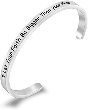 Let Your Faith Be Bigger Than Your Fear Cuff Bracelet