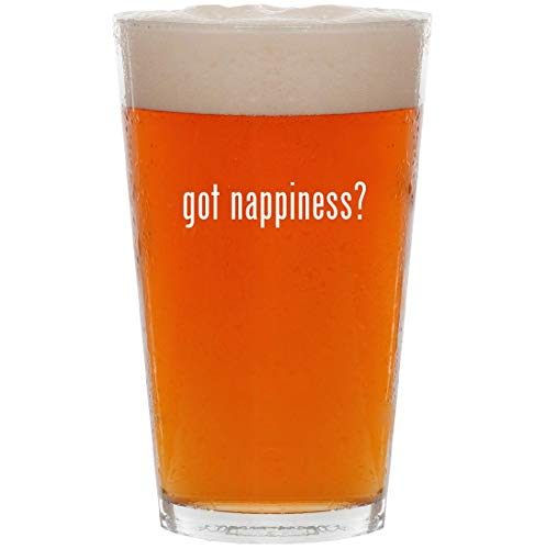 - got nappiness? - 16oz Pint Beer Glass
